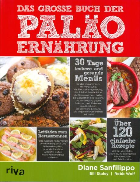 Das große Buch der Paleo Ernährung - Diane Sanfilippo