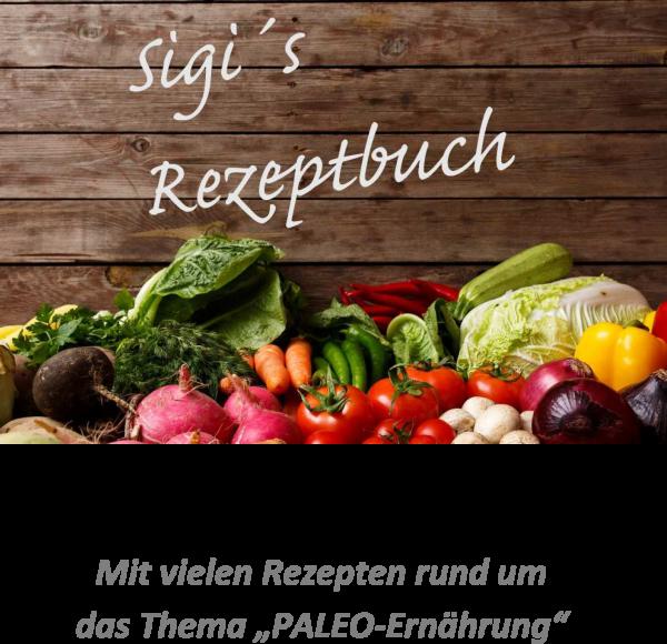 "Buch ""Sigi`s Rezeptbuch"""