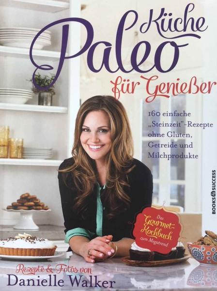 Paleo Küche für Genießer